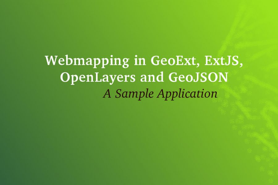 GeoExt, ExtJS, OpenLayers and GeoJSON